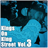 Kings on King Street, Vol. 3 by Various Artists