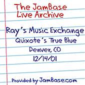 Play & Download 12-14-01 - Quixote's True Blue - Denver, CO by Ray's Music Exchange | Napster