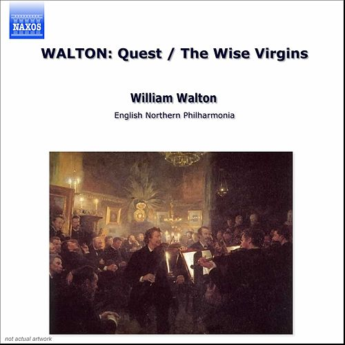 Play & Download The Quest/ The Wise Virgins by William Walton | Napster