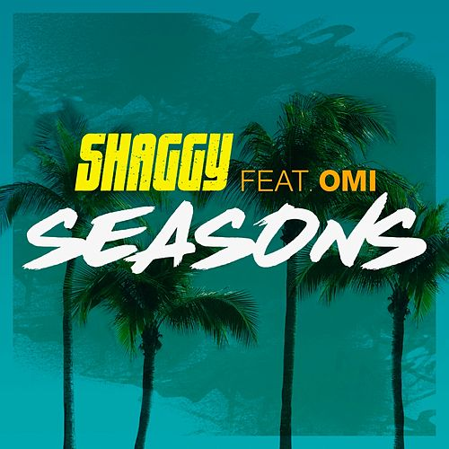 Play & Download Seasons by Shaggy | Napster