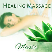 Play & Download Healing Massage Music – Soft Nature Sounds for Deep Relaxation, Peaceful Music for Massage, Spa Parlour, Hotel Spa & Wellness by Sound Library XL | Napster