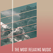 Play & Download The Most Relaxing Music – Peaceful Nature Sounds, Deep Relaxation, Reiki, Healing Sounds of Birds, Relax, Meditation, Massage by Reiki | Napster