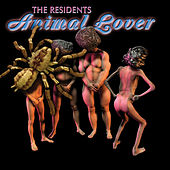 Play & Download Animal Lover by The Residents | Napster