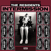 Play & Download Intermission by The Residents | Napster
