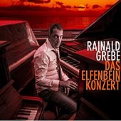 Play & Download Das Elfenbeinkonzert by Rainald Grebe | Napster