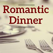 Romantic Dinner by Various Artists
