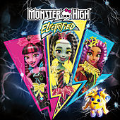 Electrified - EP by Monster High