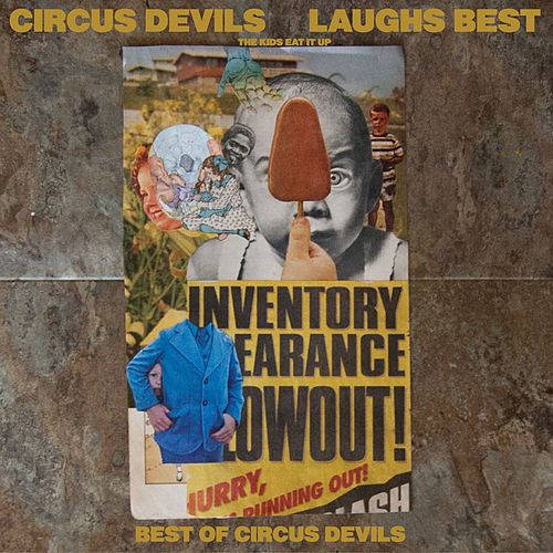 Laughs Best (The Kids Eat It Up) by Circus Devils