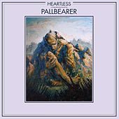 Heartless by Pallbearer