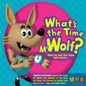 Play & Download What's The Time Mr. Wolf? by John Kane | Napster
