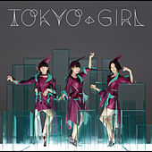 Play & Download Tokyo Girl by Perfume | Napster