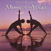 Play & Download Music for Yoga by Steven Halpern | Napster