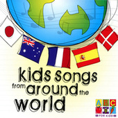 Play & Download Kids Songs From Around The World by John Kane | Napster