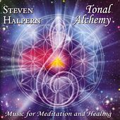 Tonal Alchemy by Steven Halpern
