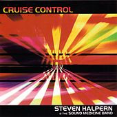 Play & Download Cruise Control by Steven Halpern | Napster