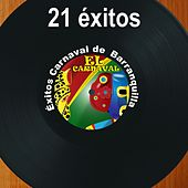 21 Éxitos del Carnaval de Barranquilla de Various Artists