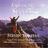 Play & Download Enhancing Success - Beautiful Music Plus Subliminal Suggestions by Steven Halpern | Napster