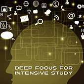 Deep Focus for Intensive Study – Easy Learning, Classical Sounds for Better Memory, Einstein Effect, Mozart, Schubert, Bach by Studying Music