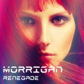 Renegade by Morrigan