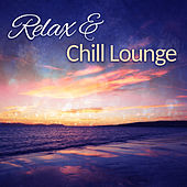 Play & Download Relax & Chill Lounge – Deep Vibes of Chill Out Music Electronic Beats, Chillout Party Music by #1 Hits Now | Napster