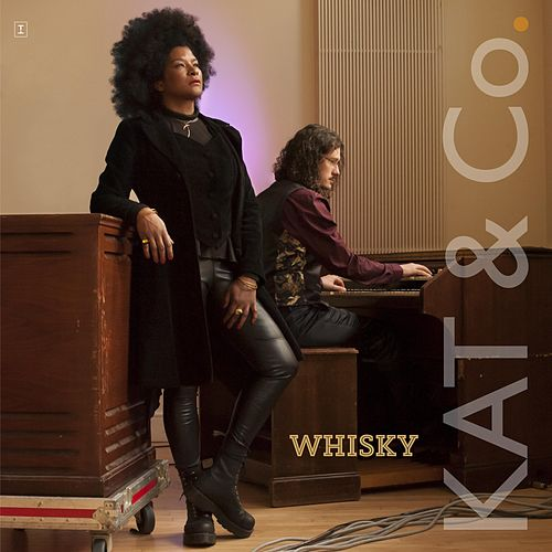 Whiskey (Single Version) by Kat & Co.