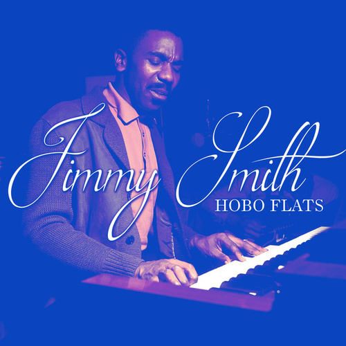 Hobo Flats by Jimmy Smith