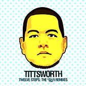 12 Steps Remixes by Tittsworth