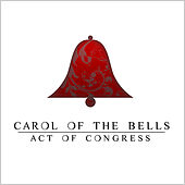 Carol of the Bells by Act of Congress