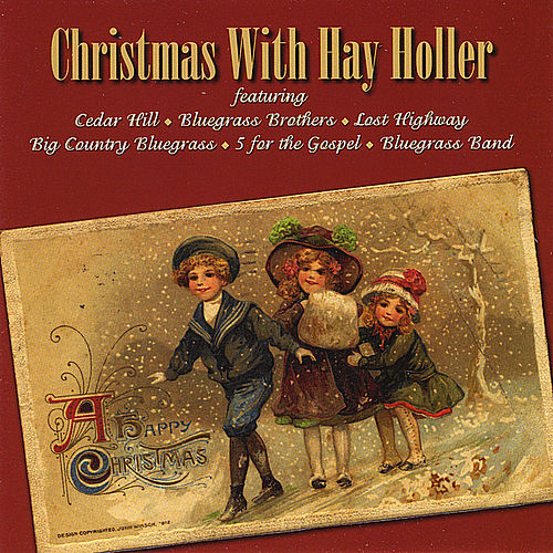 Christmas With Hay Holler by Various Artists
