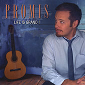 Play & Download Life Is Grand! by Promis | Napster