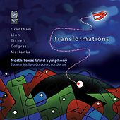 Play & Download Transformations by North Texas Wind Symphony | Napster