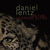 Play & Download Lentz: On the Leopard Altar by Various Artists | Napster