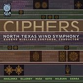 Play & Download Ciphers by North Texas Wind Symphony | Napster