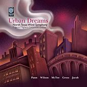 Play & Download Urban Dreams by North Texas Wind Symphony | Napster