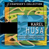Composer's Collection: Karel Husa by North Texas Wind Symphony