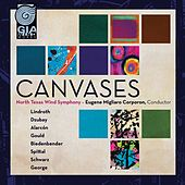 Canvases by North Texas Wind Symphony