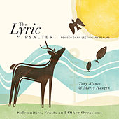 The Lyric Psalter: Solemnities, Feasts and Other Occasions by Various Artists