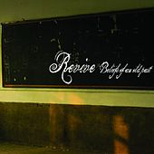 Play & Download Beliefs Of An Old Past by Revive | Napster