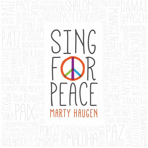 Play & Download Sing for Peace by Marty Haugen | Napster