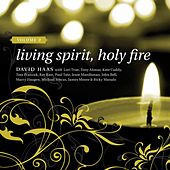 Play & Download Haas: Living Spirit, Holy Fire, Vol. 2 by David Haas | Napster