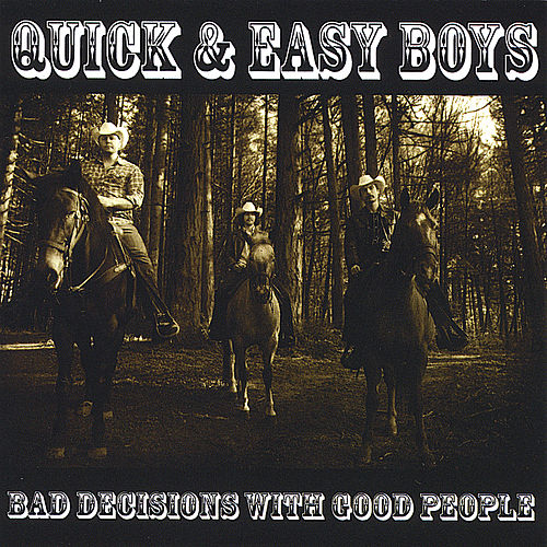 Play & Download Bad Decisions With Good People by Quick | Napster