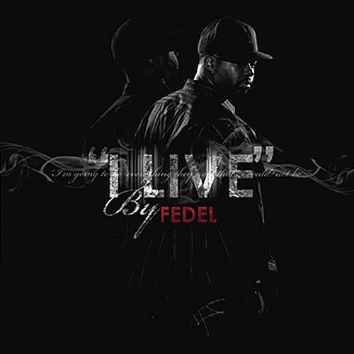 Play & Download I Live by Fedel | Napster