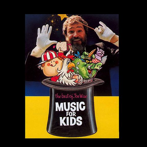 Best of Joe Wise: Music for Kids, Vol. 1 by Joe Wise