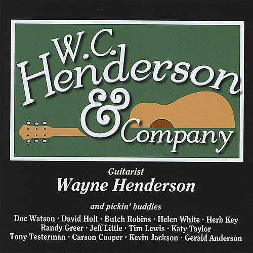 Play & Download W. C. Henderson & Company - Hh-107 by Wayne Henderson | Napster
