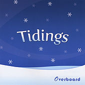Play & Download Tidings by Overboard | Napster