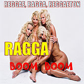 Play & Download Ragga Boom Boom by Various Artists | Napster