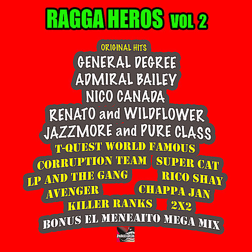 Play & Download Ragga Heros, Vol. 2 by Various Artists | Napster