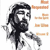 Most Requested: Music for the Spirit, Vol. 2 by Joe Wise