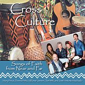 Play & Download Cross Culture: Songs of Faith from Far and Near by Various Artists | Napster