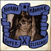 Play & Download Super Scissors by Barbara Manning | Napster